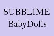 SUBBLIME BABYDOLLS